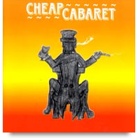 Cheap Cabaret CD by Paul Hickey
