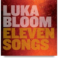 Eleven Songs CD by Luka Bloom