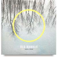 Iron and Wood CD by Old Hannah